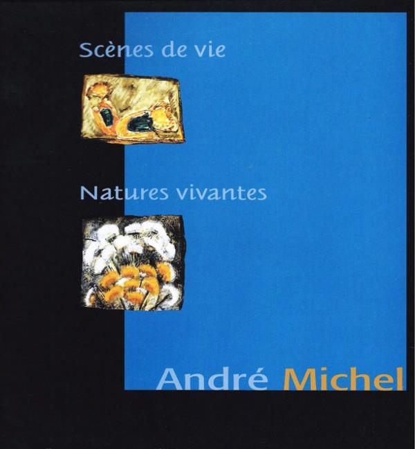 Scènes de vie/ Natures vivantes